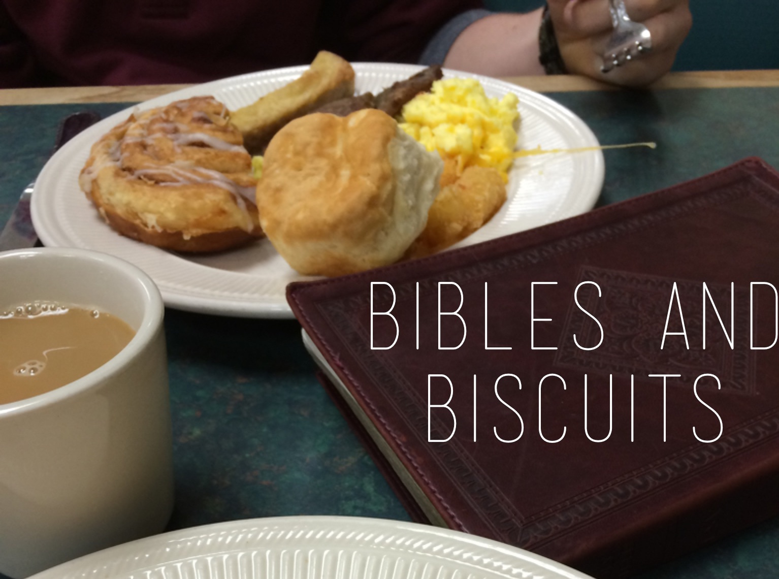 Biscuits and Bibles
